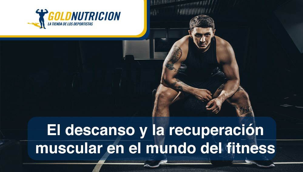 El descanso y la recuperación muscular en el mundo del fitness